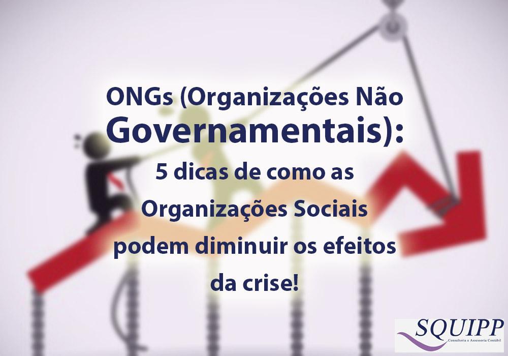 ONGs (Organizações Não Governamentais): 5 Dicas De Como As Organizações Sociais Podem Diminuir Os Efeitos Da Crise!